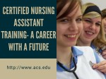 Certified Nursing Assistant Training- A Career With a Future