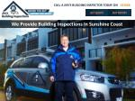 We Provide Building Inspections In Sunshine Coast