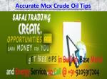 Commodity Tips Free Trial on Mobile, Gold Trading Tips Call @ 91-9205917204