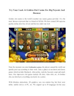 Try Your Luck At Golden Slot Casino For Big Payouts And Bonuses