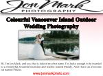 Colourful Vancouver Island Outdoor Wedding Photography