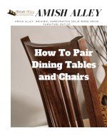 Amish Alley : How To Pair Dining Tables and Chairs