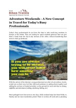Adventure Weekends - A New Concept in Travel for Today's Busy Professionals