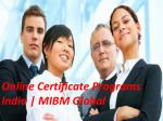 Online Certificate Programs India | Planning to join MIBM Global