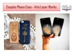 Couples Phone Case - Arla Laser Works