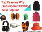 Top Reasons Why Embroidered Clothing Is So Popular