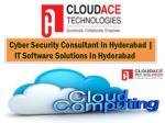 Cyber Security Consultant In Hyderabad | IT Software Solutions In Hyderabad