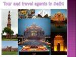 Tour and travel agents in Delhi