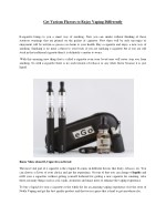Get Various Flavors to Enjoy Vaping Differently