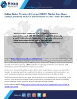 Ballast Water Treatment Systems (BWTS) Market Research Report and Global Industry Analysis Report, 2025