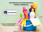Hard-Working and Trustworthy Home Cleaners In Melbourne