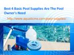 Best 4 Basic Pool Supplies Are The Pool Owner's Need
