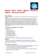 Global Wind Power Market Research Report - Forecast to 2027