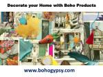 Decorate your Home with Boho Products from BohoGypsy