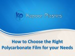 How to Choose the Right Polycarbonate Film for your Needs