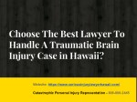 Choose The Best Lawyer To Handle A Traumatic Brain Injury Case in Hawaii?
