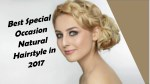 Best Special Occasion Natural Hairstyle in 2017