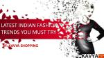 Latest Indian Fashion Trends You Should Know