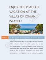 Enjoy the peaceful vacation at the villas of ionian island !