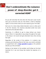 Don't underestimate the nuisance power of sleep disorder; get it corrected ASAP