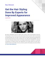 Get the Hair Styling Done By Experts for Improved Appearance