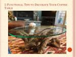 5 Functional Tips to Decorate Your Coffee Table