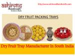 Dry Fruit Tray Manufacturer in South India-Ashirwad Handicrafts