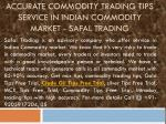 Accurate Commodity Trading Tips Service in Indian Commodity market - Safal Trading