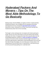 Hyderabad Packers And Movers – Tips On The Most Able Methodology To Go Basically