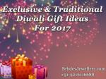Exclusive & Traditional Diwali Gift Ideas For 2017