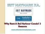 Why Rent A Bal Harbour Condo?  3 Reasons