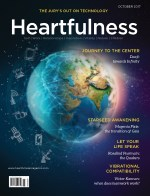 Heartfulness Magazine - October 2017 (Volume 2,Issue 10)