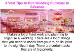Fabulous Wedding Furniture Hire for a grand Wedding