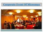 Corporate Event Of Micromax
