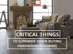 CRITICAL THINGS TO CONSIDER WHEN BUYING HARDWOOD FLOORING