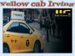 Yellow cab Irving
