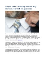 Keep it loose – Wearing neckties may increase your risk for glaucoma