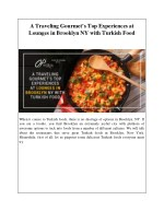 A Traveling Gourmet's Top Experiences at Lounges in Brooklyn NY with Turkish Food