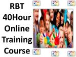 RBT 40-Hour Online Training Course