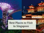 Find the Best Places to Visit in Singapore