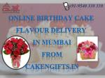 Order all types of chocolate cake delivery in Worli-Mumbai
