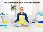 Living Areas, Bedrooms & Hallways Cleaning Service in Melbourne