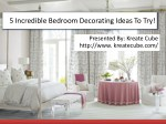 9717473118 Incredible Bedroom Decorating Ideas To Try