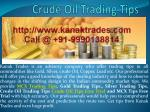 Earn Huge Profit in Gold Silver and Crude Oil Trading Calls with Kanak Trades
