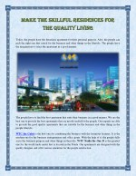 Make the Skillful Residences for the Quality Living