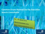 Common Errors Pointed Out By Executive Search Consultants