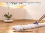 Sweep And Mop Of Tiles And Hardwood Floors - Local Move Out Cleaning