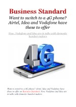 Want to switch to a 4G phone - Airtel, Idea and Vodafone have these to offer
