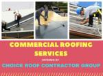 Where to Avail Effective Commercial Roofing Services at the Affordable Prices?