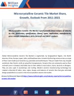 Microcrystalline Ceramic Tile Market Share, Growth, Outlook From 2011-2021